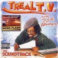 The Treal TV Soundtrack — Mac Dre, Mac Dre Ft Sumthin Terrible, Cutthoat Committee, Yukmouth & Others
