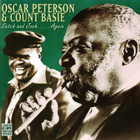 Satch And Josh...Again — Oscar Peterson, Count Basie