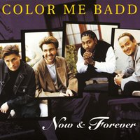 Now and Forever — Color Me Badd