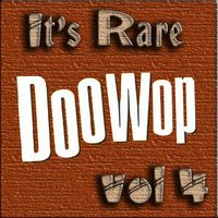 It's Rare Doo Wop Vol 4 — сборник