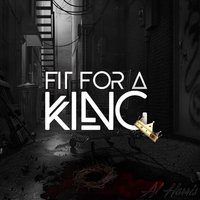 Fit for a King — Al Harris