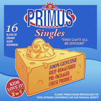 They Can't All Be Zingers — Primus