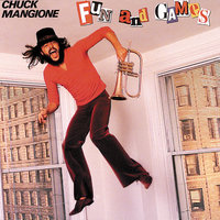 Fun And Games — Chuck Mangione