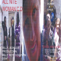 All Nite  Woman — Billy R. Couvson Charles Bagley with Donny Rap