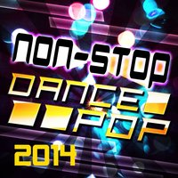 Non-Stop Dance Pop 2014 — Urban Party Mixers