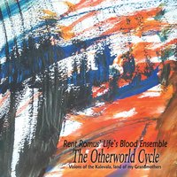The Otherworld Cycle — Rent Romus' Life's Blood Ensemble