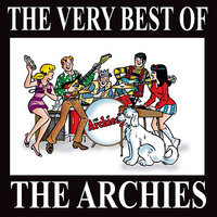 "The Very Best Of ""The Archies"" — The Archies"
