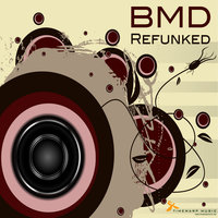 Refunked — BMD