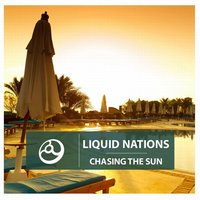 Chasing The Sun - EP — Liquid Nations
