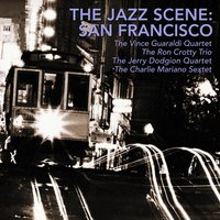 The Jazz Scene: San Francisco — сборник