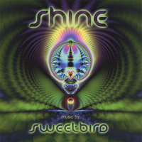 Shine — Sweetbird