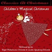 Classics At Christmas CD4 - Children's Magical Christmas — сборник