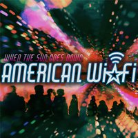 When the Sun Goes Down - EP — American WiFi