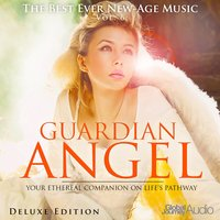 The Best Ever New-Age Music, Vol.6: Guardian Angel — Global Journey