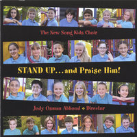 Stand Up . . . and Praise Him! — Jody Abboud & The New Song Kids Choir
