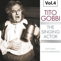The Singing Actor, Vol. 4 — Джузеппе Верди, Гаэтано Доницетти, Maria Callas, Gabriele Santini, Tullio Serafin, Carlo Maria Giulini, Orchestra dell'Opera di Roma, Orchestra dell'Opera di Roma, Gabriele Santini,Carlo Maria Giulini,Tullio Serafin, Maria Callas