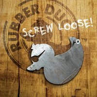 Screw Loose — Rubber Duc