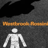 Westbrook - Rossini — Mike Westbrook Orchestra