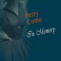In Memory — Perry Como