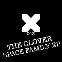 Space Family - EP — The Clover