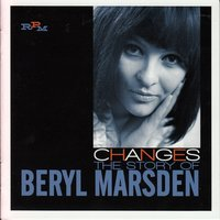Changes: The Story of Beryl Marsden — Beryl Marsden