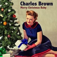 Merry Christmas Baby — Франц Шуберт, Charles Brown