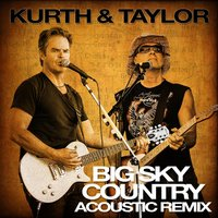 Big Sky Country — Kurth & Taylor