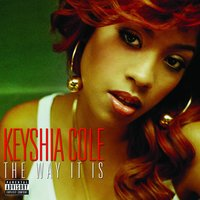 The Way It Is — Keyshia Cole