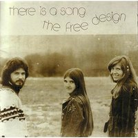 There Is A Song — The Free Design