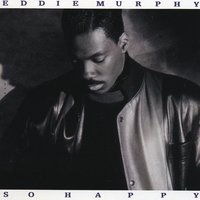 So Happy — Eddie Murphy