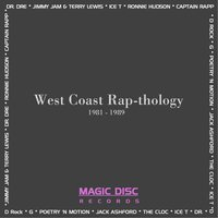 Magic Disc Records- West Coast Rap-thology — D Rock