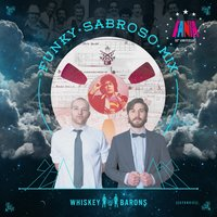 Funky Sabroso Mix — Whiskey Barons