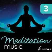 Meditation Music 3 — Musical Spa