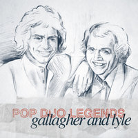 Pop Duo Legends - Gallagher and Lyle — Gallagher And Lyle, Gallagher, Lyle