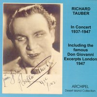 Richard Tauber In Concert (1937-1947) — Richard Tauber