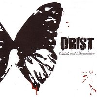 Orchids and Ammunition — Drist