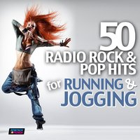 50 Radio Rock & Pop Hits for Running and Jogging — D'Mixmasters