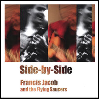 Side-by-Side — Francis Jacob