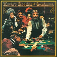 The Gambler — Kenny Rogers