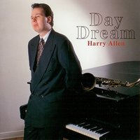 Day Dream — Harry Allen