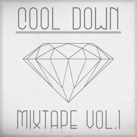 Cool Down Mixtape, Vol. 1 — сборник