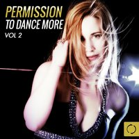 Permission to Dance More, Vol. 2 — сборник