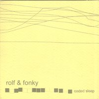 Coded Sleep — Rolf & Fonky