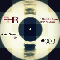 Under the Bridge - Single — Adrien Gartner