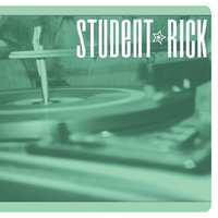 Soundtrack For A Generation — Student Rick