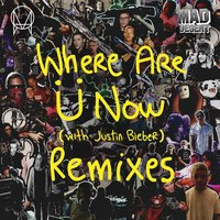 Where Are Ü Now (with Justin Bieber) — Diplo, Skrillex, Jack Ü