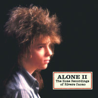 Alone 2- The Home Recordings Of Rivers Cuomo — Rivers Cuomo