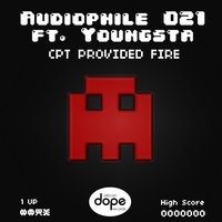 CPT Provided Fire (feat. Youngsta) — Audiophile 021, Youngsta