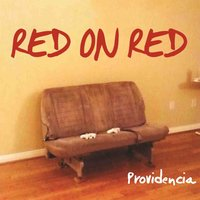Providencia — Red on Red