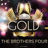 Golden Hits — The Brothers Four